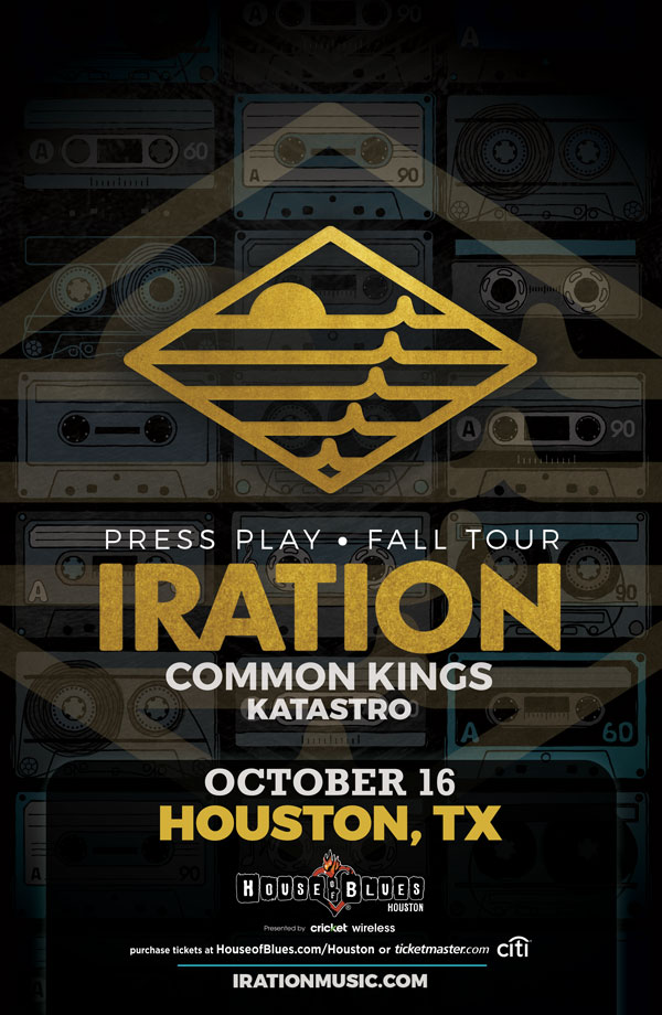 Iration is coming to Houston House of Blues 10/16/18